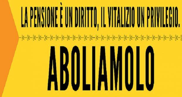 Il 15 settembre scatterà il vitalizio, ABOLIAMOLO SUBITO!