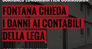 Scandalo Film Commission, Fontana chieda i danni ai contabili della Lega