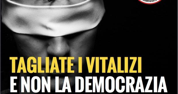 Tagliate i vitalizi, non la democrazia. Tutti al Senato il 25 Ottobre