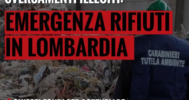 Emergenza rifiuti in Lombardia: chiesti fondi per potenziare sistemi di monitoraggio, Savager diventi standard operativo regionale